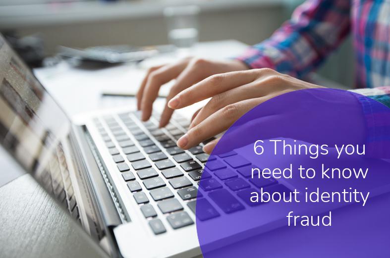 6 Cuestiones sobre el fraude de identidad que tienes que saber
